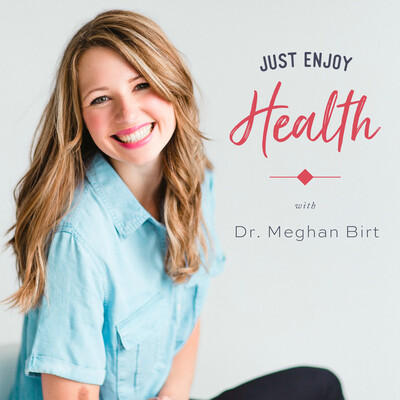 Just Enjoy Health Podcast