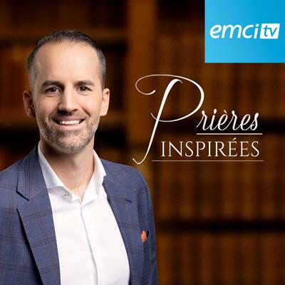 EMCI TV Prières inspirées