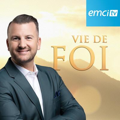 EMCI TV Vie de Foi