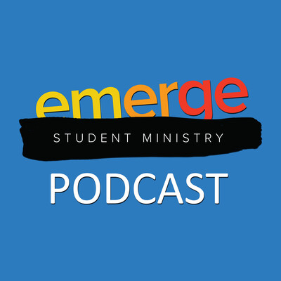 Emerge Student Ministry Messages