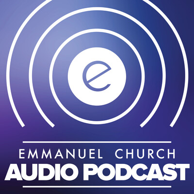 Emmanuel Church Audio Podcast