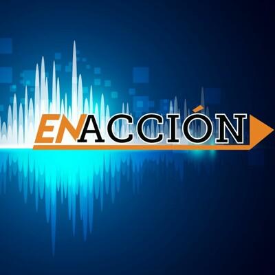 En Acción Podcast
