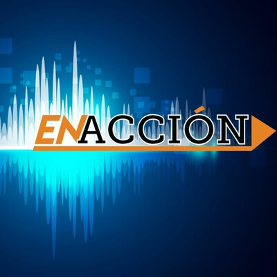 En Acción Podcast