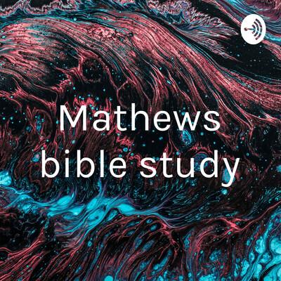 Mathews bible study