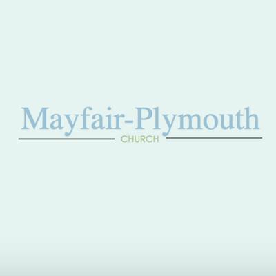 Mayfair-Plymouth Church Sermons