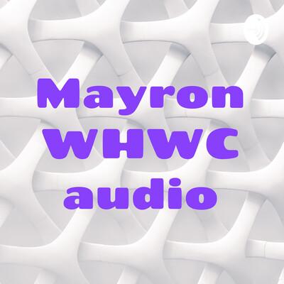 Mayron WHWC audio