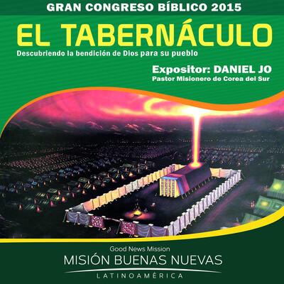 """MBN - Pastor Daniel Jo - """"El Tabernáculo"""" - Descubriendo la bendición de Dios para su pueblo"""