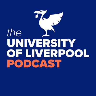 The University of Liverpool Podcast