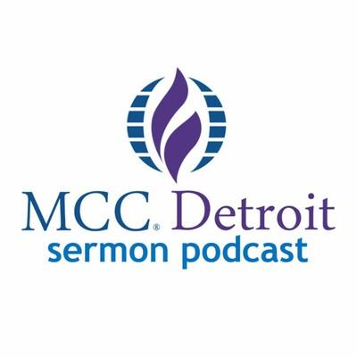 MCC Detroit SermonCast