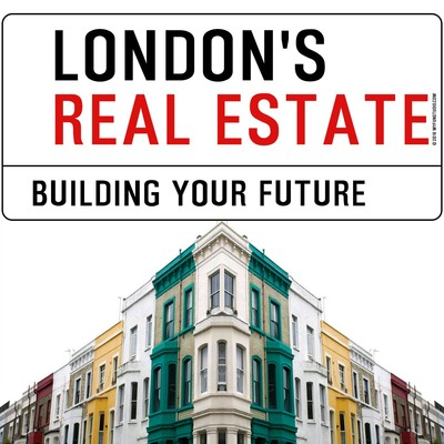 LONDON'S REAL ESTATE