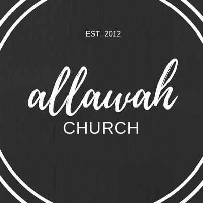 ALLAWAH CHURCH SERMONS