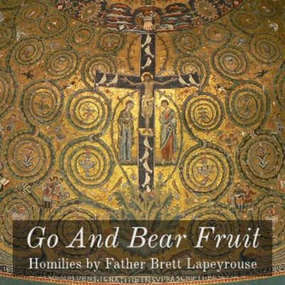 Go and Bear Fruit