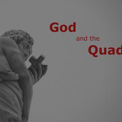 God and the Quad