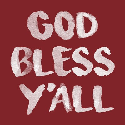 God Bless Y'all