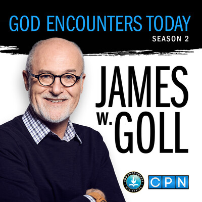 God Encounters Today with James W. Goll