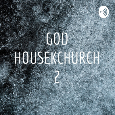 GOD HOUSE KCHURCH 2