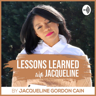 Lessons Learned with Jacqueline
