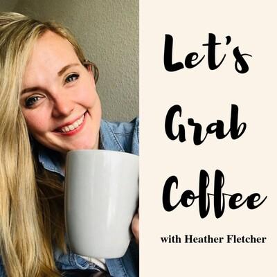 Let's Grab Coffee