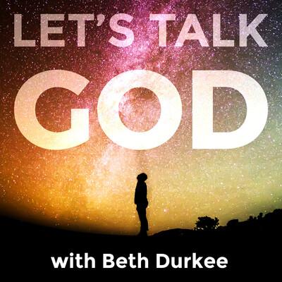Let's talk God