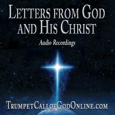Letters From God and His Christ - Audio Recordings