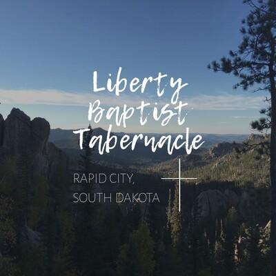 Liberty Baptist Tabernacle Podcast