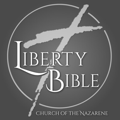 Liberty Bible Church of the Nazarene - Sermons