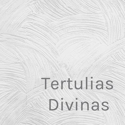 Tertulias Divinas