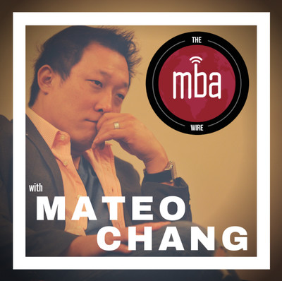 The MBA Wire with Mateo Chang