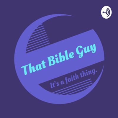 That Bible Guy