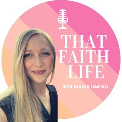 That Faith Life