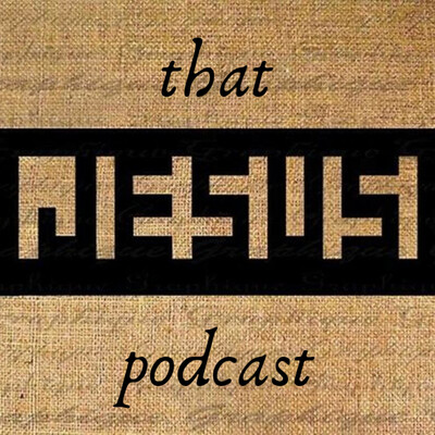 That Jesus Podcast