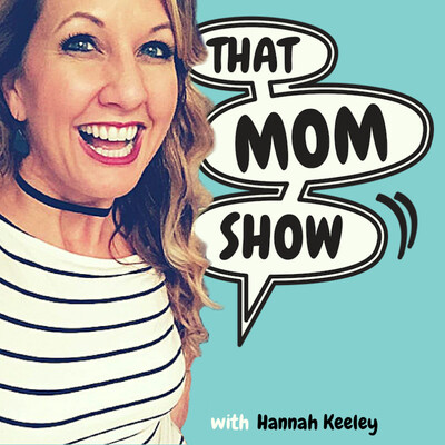 That Mom Show