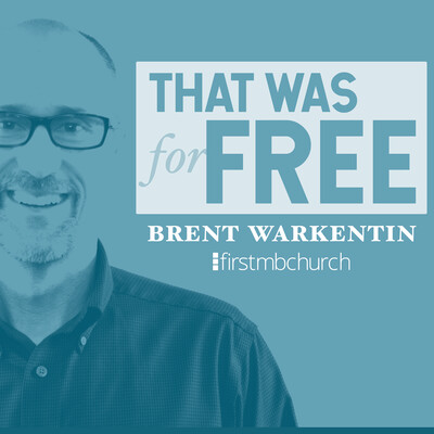 That Was For Free   First MB Church