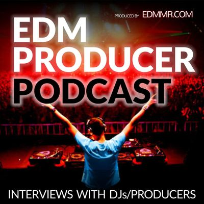 EDM Producer Podcast