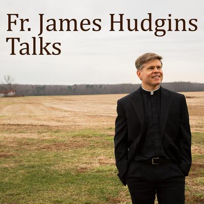 Father Hudgins' Talks