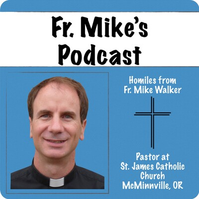 Father Mike's Podcast