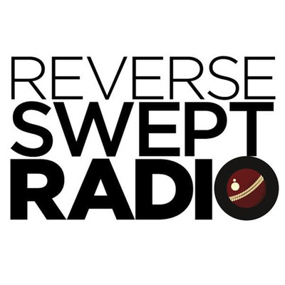 Reverse Swept Radio 116 - A Cricket Podcast
