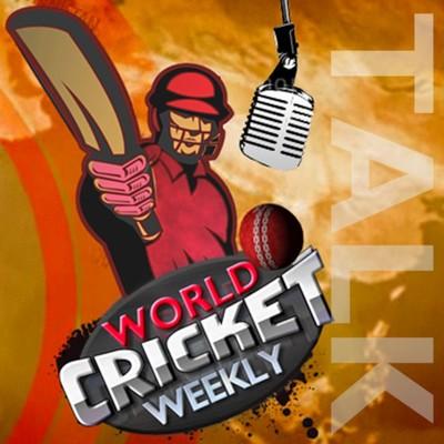 World Cricket Weekly TALK
