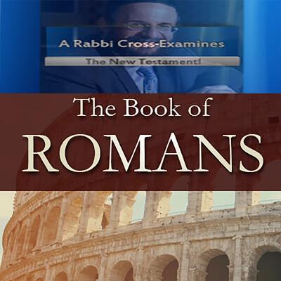 New Testament Book Romans with Rabbi Michael Skobac