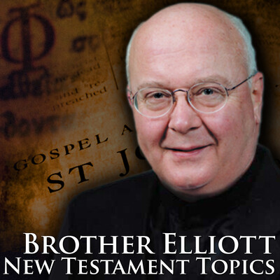 New Testament Topics with Brother Elliott
