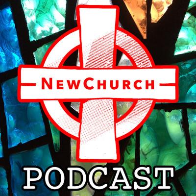 NewChurch Podcast