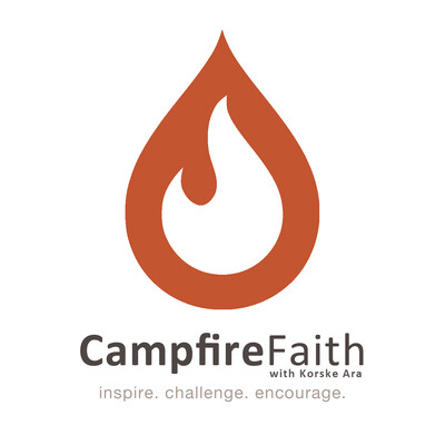 Campfire Faith - Simple Reflections with Korske Ara
