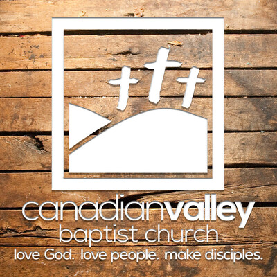 Canadian Valley Baptist Church Sermons