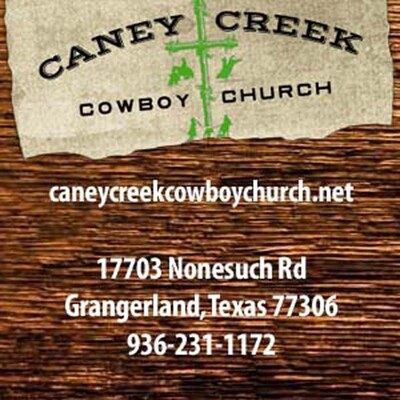 CANEY CREEK COWBOY CHURCH ONLINE SERMONS