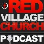 Red Village Church Sermons