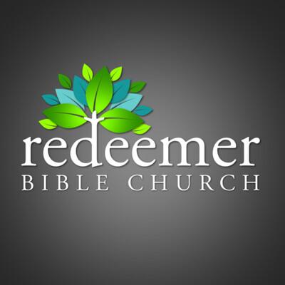 Redeemer Bible Church Sermon Podcast