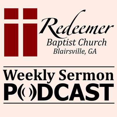 Redeemer Blairsville's Weekly Sermon Podcast