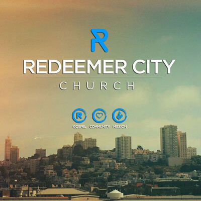 Redeemer City Church - Lafayette, LA - Sermons