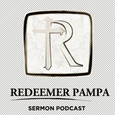 Redeemer Pampa Podcast