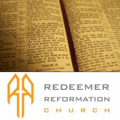 Redeemer Reformation Church Sermons